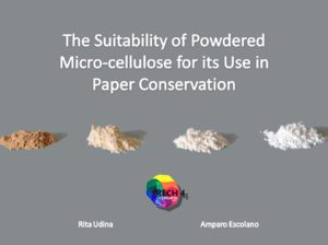 Suitability of Powdered micro-Cellulose for its Use in Paper Conservation
